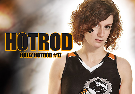 Holly Hotrod, Sheffield Steel Rollergirls/Team England.